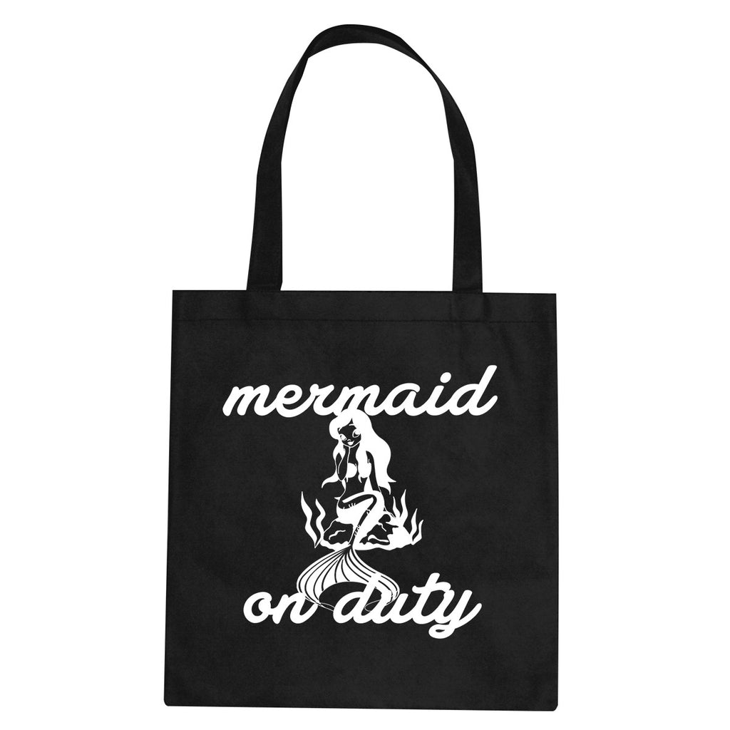 Mermaid On Duty Tote Bag by Very Nice Clothing