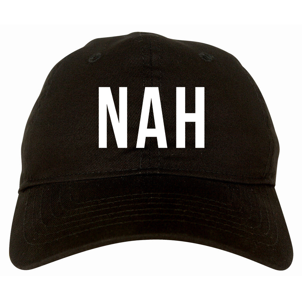 Nah 3D Dad Hat by Very Nice Clothing