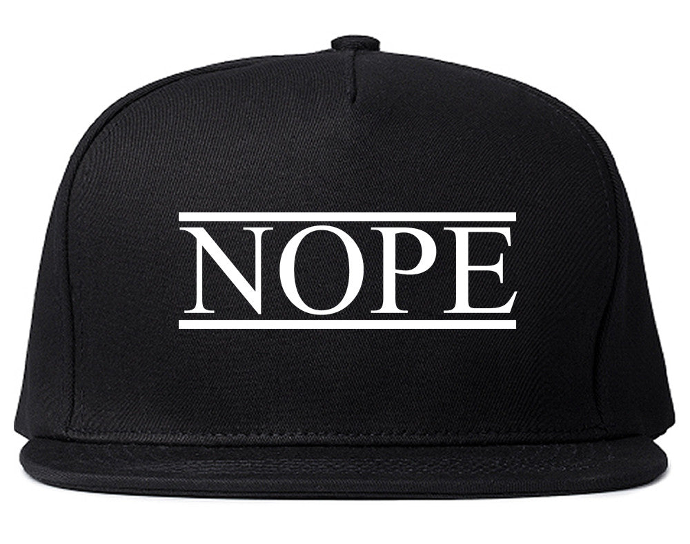 bd6f447598d Nope Snapback Hat by Very Nice Clothing