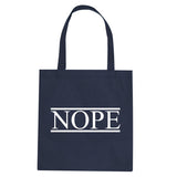 Nope Tote Bag by Very Nice Clothing
