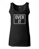 Over It Tank Top by Very Nice Clothing
