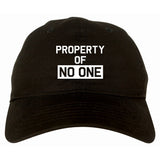 Property Of No One Dad Hat by Very Nice Clothing
