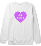 Send Nudes Heart Crewneck Sweatshirt by Very Nice Clothing