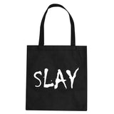 Slay Pink Tote Bag by Very Nice Clothing