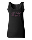Slay Pink Tank Top by Very Nice Clothing