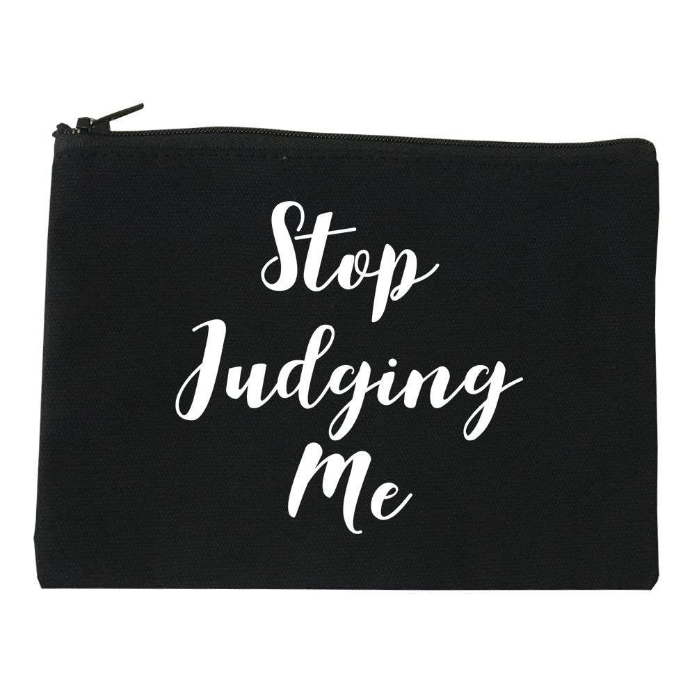 Stop Judging Me Cosmetic Makeup Bag by Very Nice Clothing