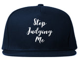 Stop Judging Me Snapback Hat by Very Nice Clothing