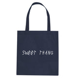 Sweet Thang Tote Bag by Very Nice Clothing