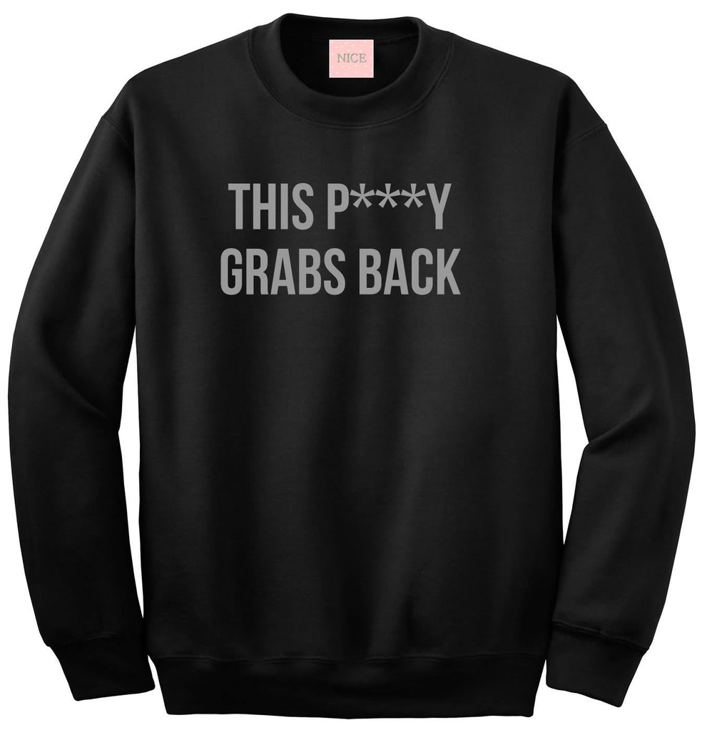 This Py Grabs Back Crewneck Sweatshirt by Very Nice Clothing