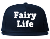 Fairy Life Snapback Hat by Very Nice Clothing