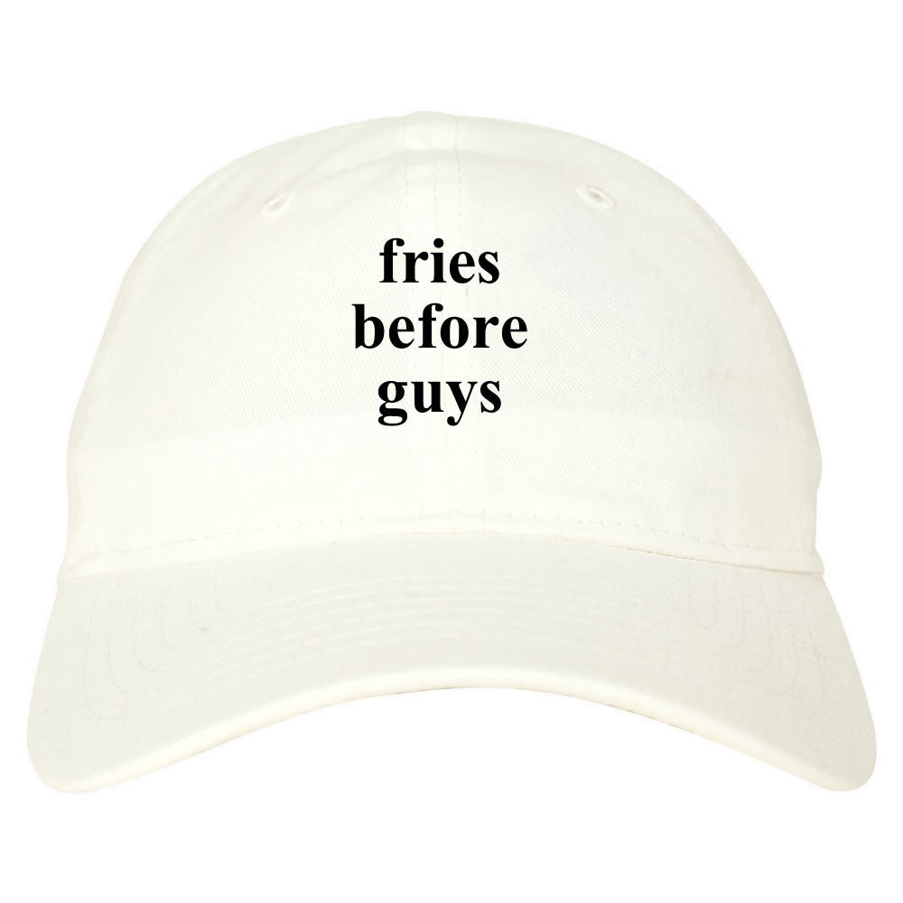 Fries Before Guys Dad Hat in White