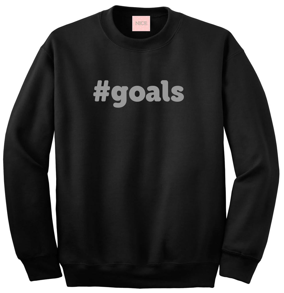 Hashtag Goals Sweatshirt by Very Nice Clothing