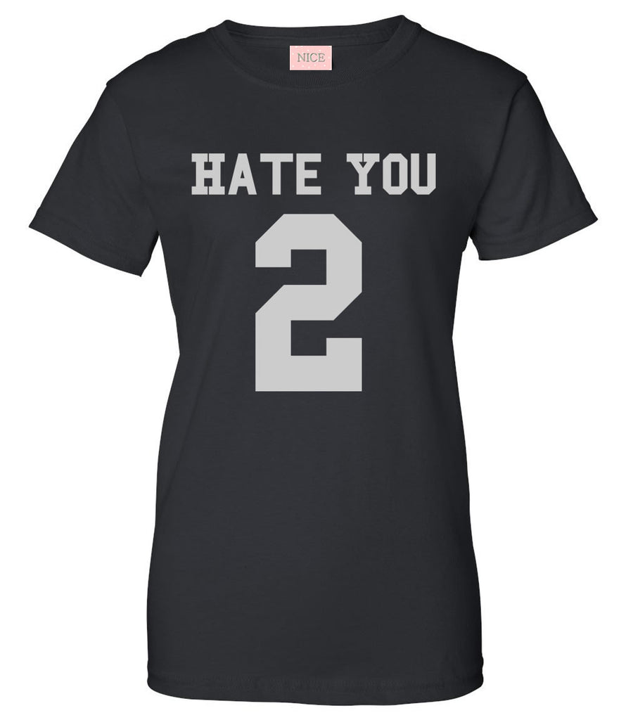 Hate You 2 Team T-Shirt by Very Nice Clothing