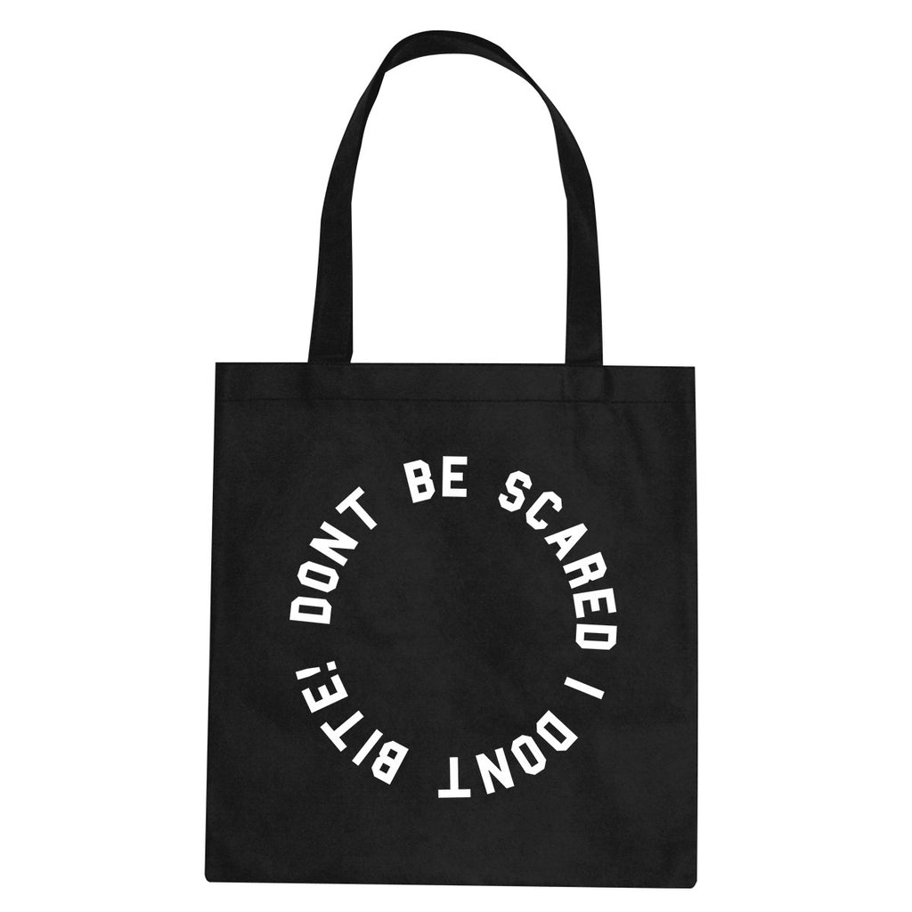 Don't Be Scared I Don't Bite Racoons Tote Bag by Very Nice Clothing