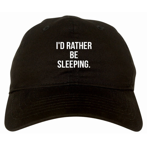 I'd Rather Be Sleeping Dad Hat by Very Nice Clothing