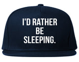 I'd Rather Be Sleeping Snapback Hat by Very Nice Clothing