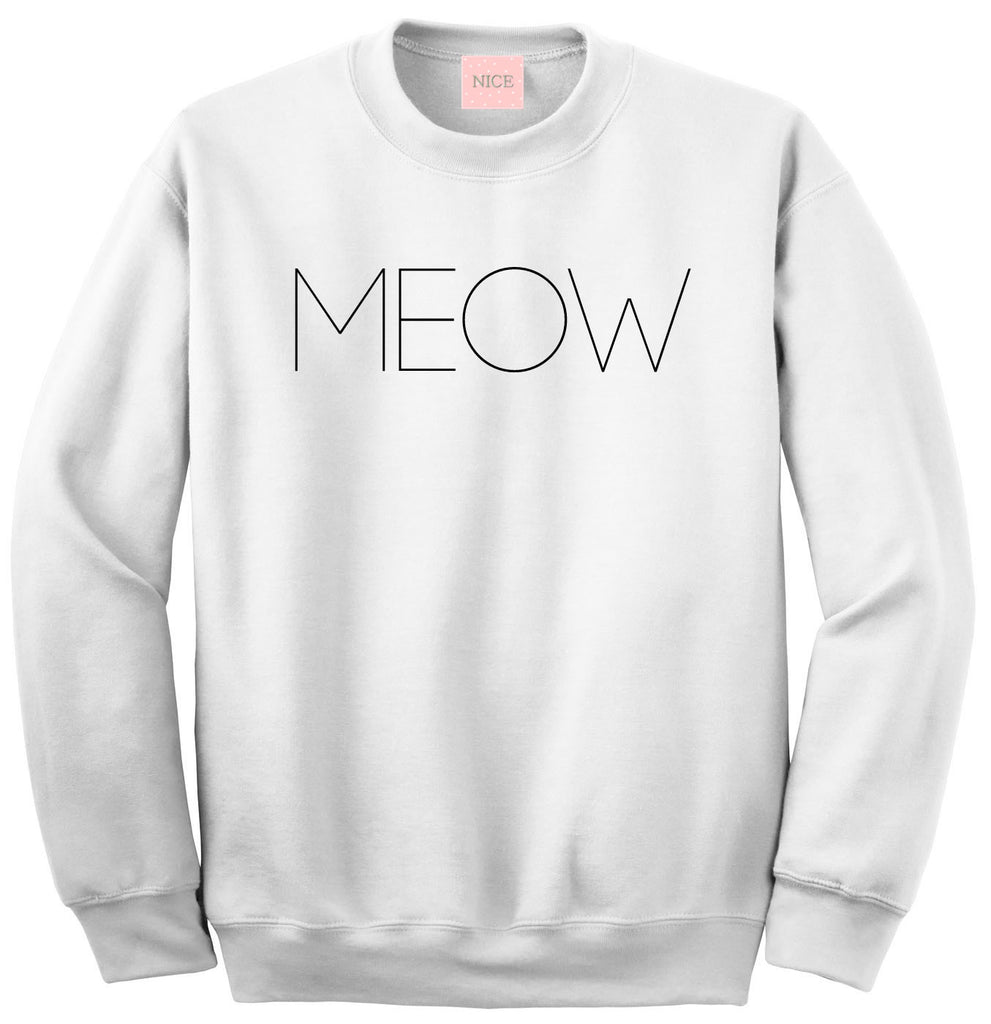 Very Nice Meow Cats Kittens Kitty Boyfriend Sweatshirt White