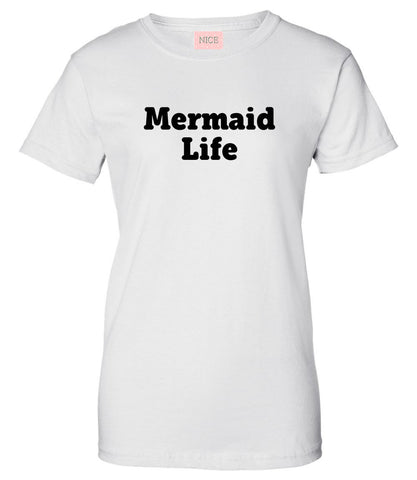 Mermaid Life T-Shirt by Very Nice Clothing