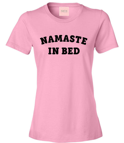 Namaste In Bed T-Shirt by Very Nice Clothing