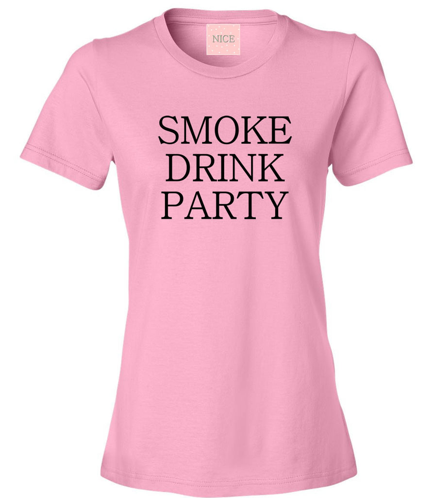 Very Nice Smoke Drink Party Womens T-Shirt Tee White