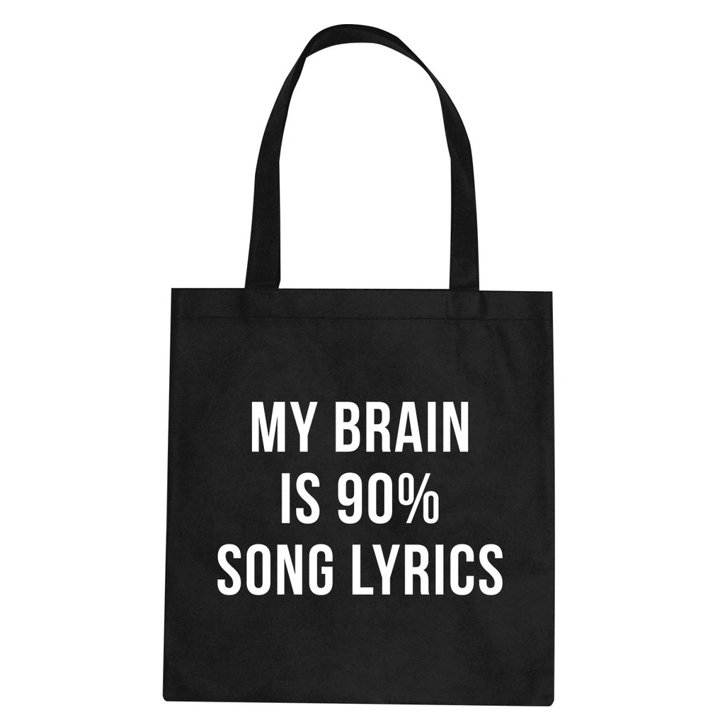 My Brain is 90% Song Lyrics Tote Bag by Very Nice Clothing
