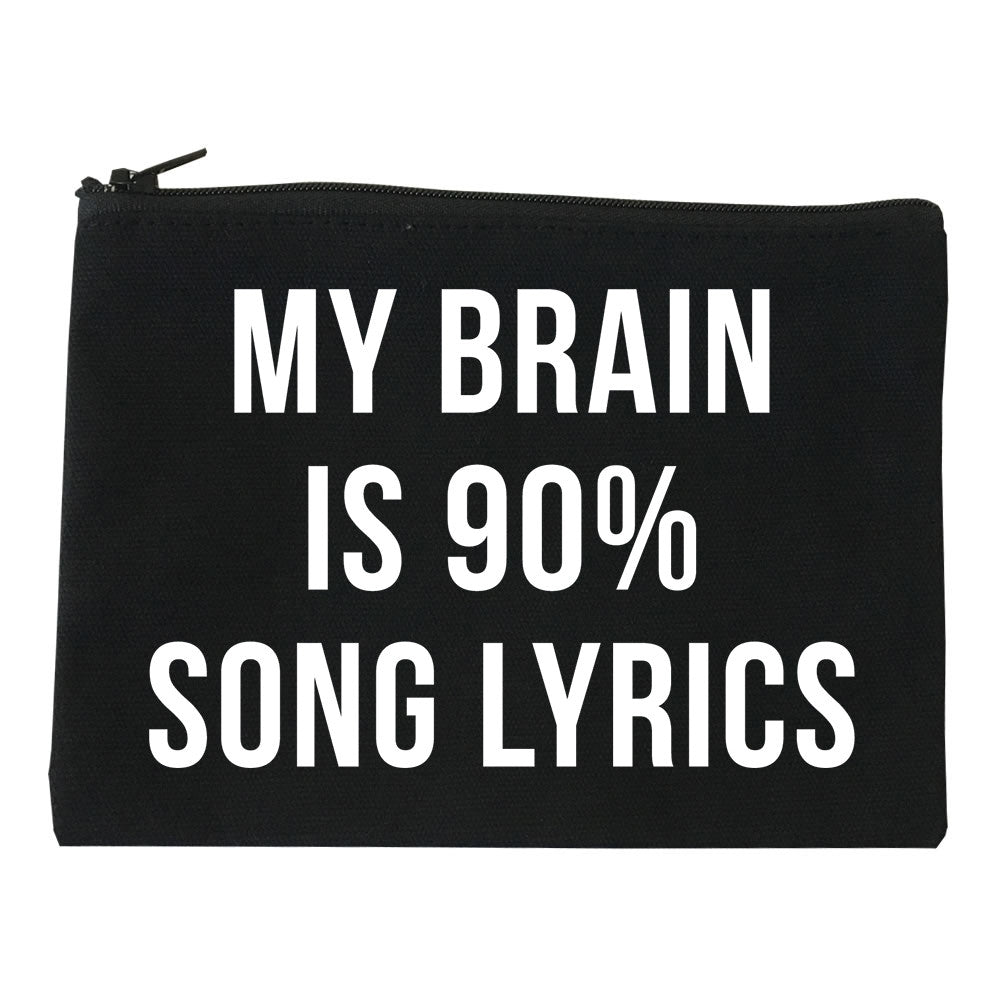My Brain is 90% Song Lyrics Makeup Bag by Very Nice Clothing