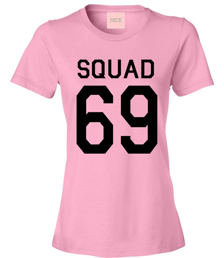 Very Nice Squad 69 Team Jersey Womens T-Shirt Tee White