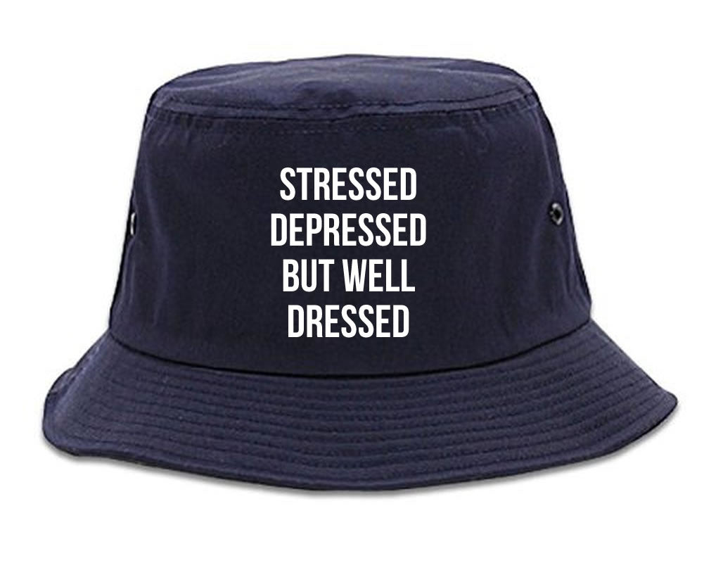 Stressed Depressed But Well Dressed Bucket Hat Navy Blue
