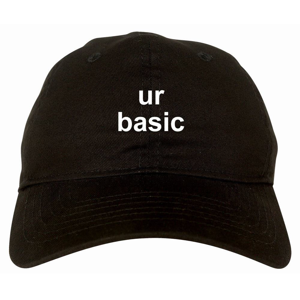 Ur Basic Dad Hat by Very Nice Clothing