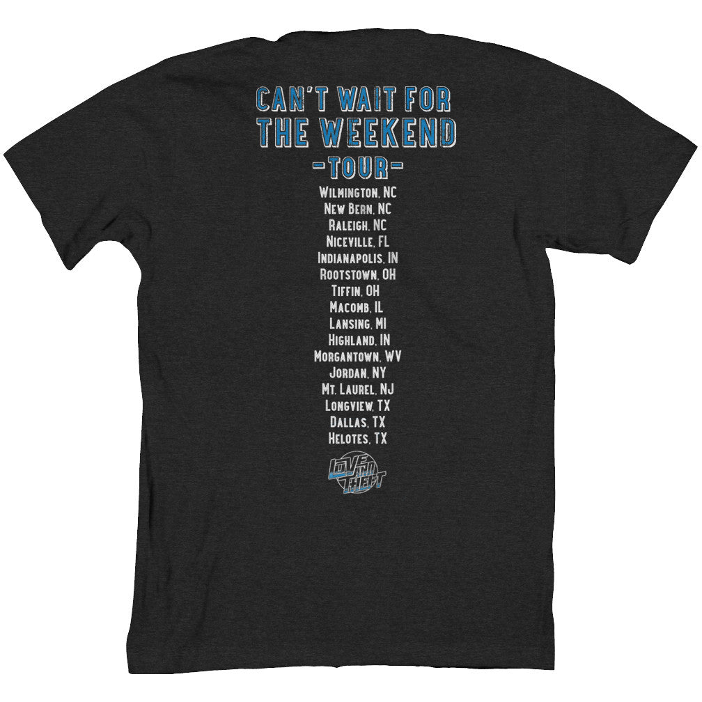 Can't Wait for the Weekend Tee