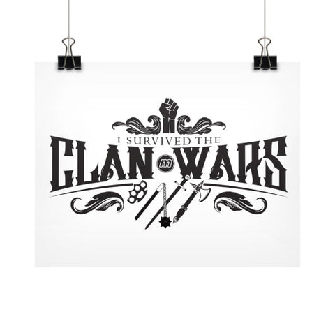 "Munzee ""I Survived the Clan Wars"" Poster 11x8.5 - munzeestore"