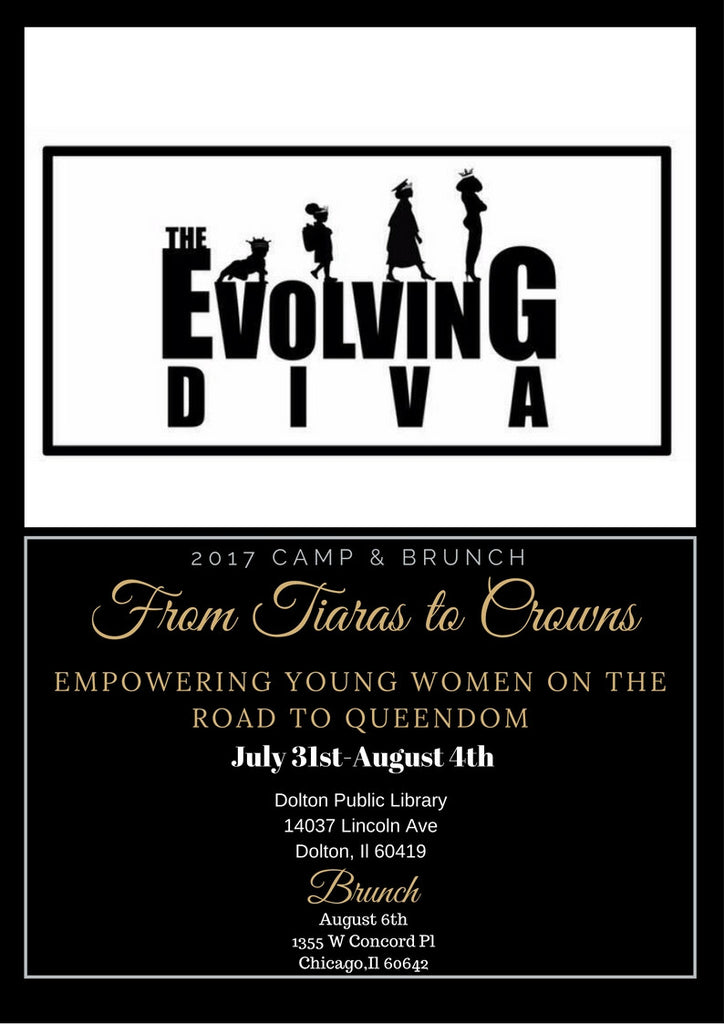 Evolving Diva's From Tiaras to Crowns 2017 Summer Programs