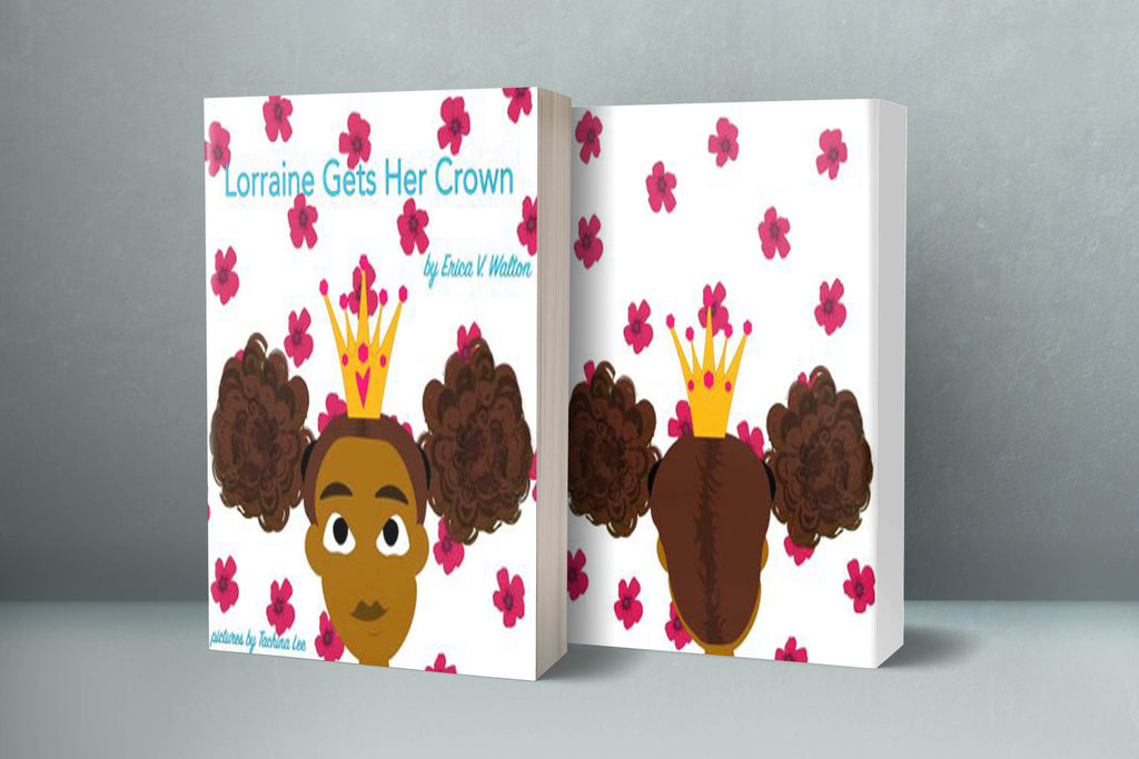 "The book ""Lorraine Gets Her Crown"" is finally here!!!"