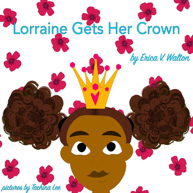 Lorraine Gets  Her Crown (Book)