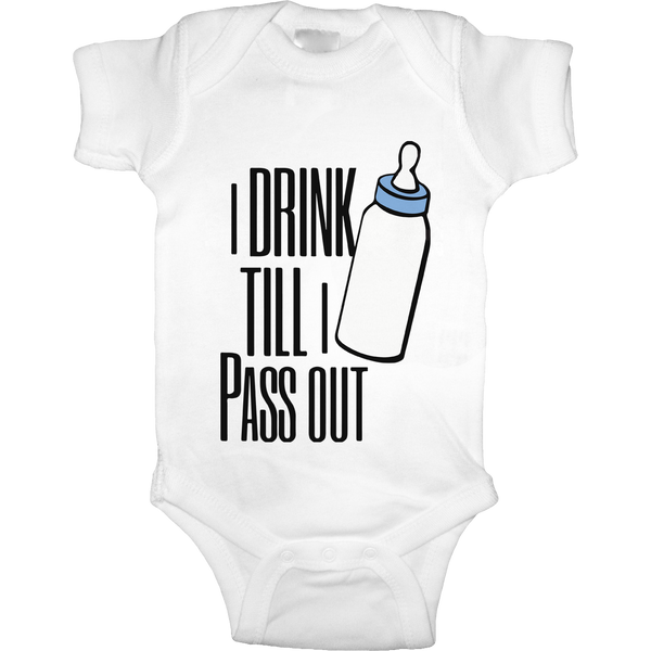 Drink Till I Pass Out Onesie