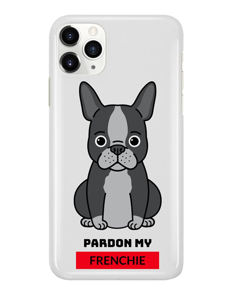 Pardon My Frenchie Phone Case