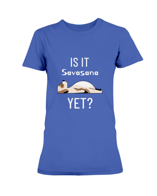 Is It Savasana Yet?