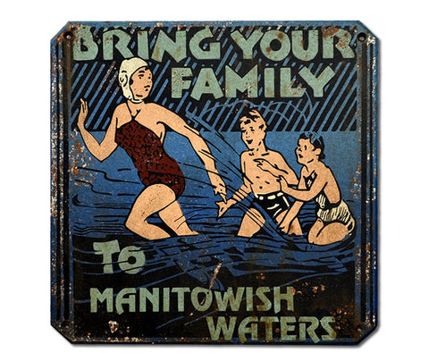 Bring Your Family to Manitowish Waters Sign