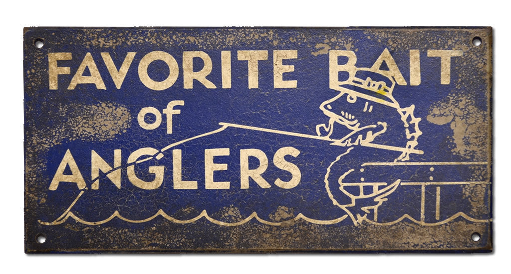 Favorite Bait of Anglers Sign
