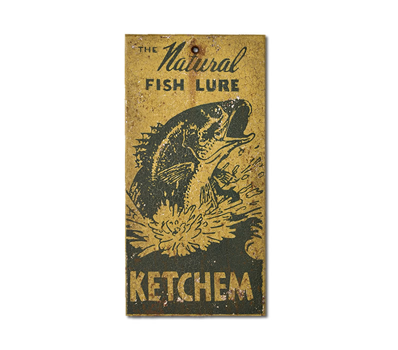 Ketchum Natural Fish Lure Sign