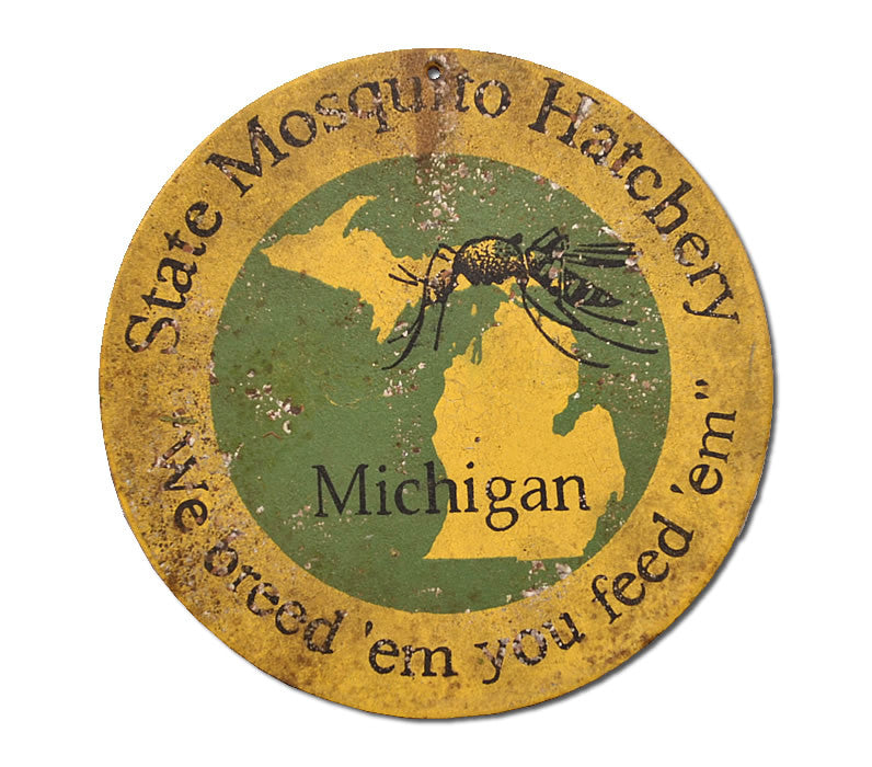 Mosquito Hatchery Michigan Sign