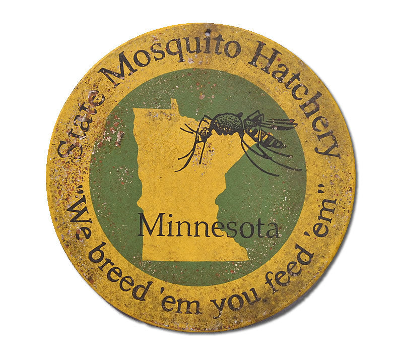 Mosquito Hatchery Minnesota Sign