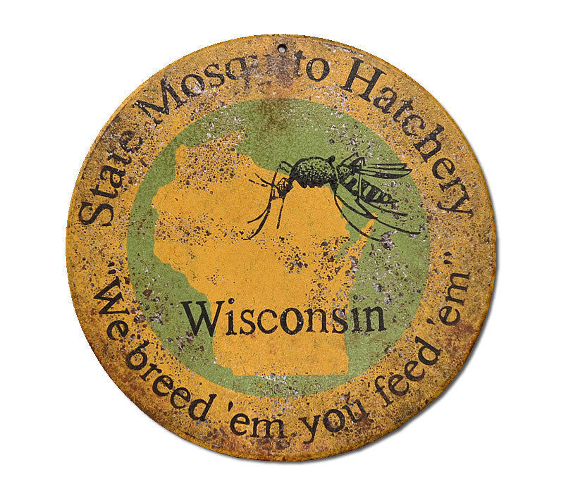 Mosquito Hatchery Wisconsin Sign