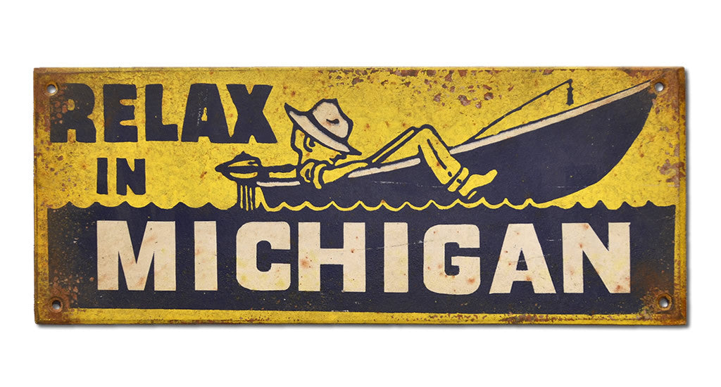 Relax in Michigan Sign