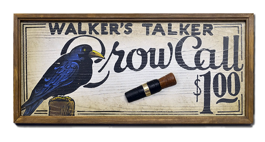 Crow Call Walker's Talker Sign