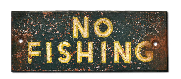 No Fishing Sign - GREEN