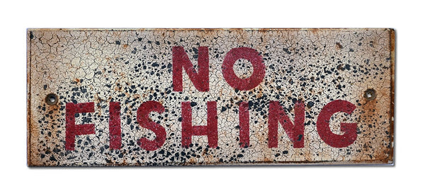 No Fishing Sign - WHITE