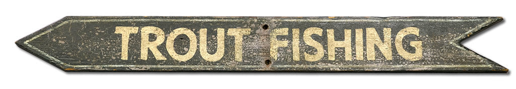 Trout Fishing Arrow Sign