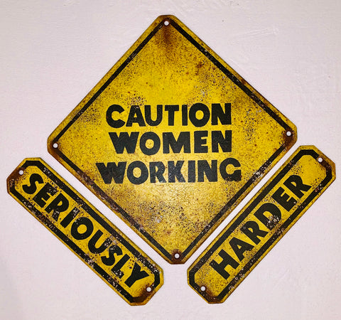 Caution Women Working Seriously Harder Signs