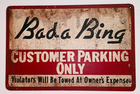 Bada Bing Parking Sign